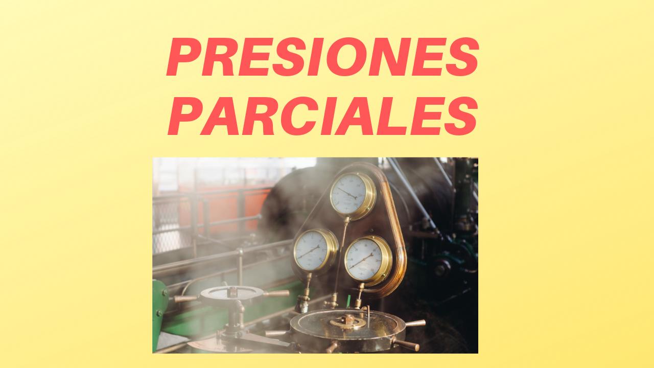 Presiones Parciales